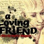 A Loving Friend - Documentary
